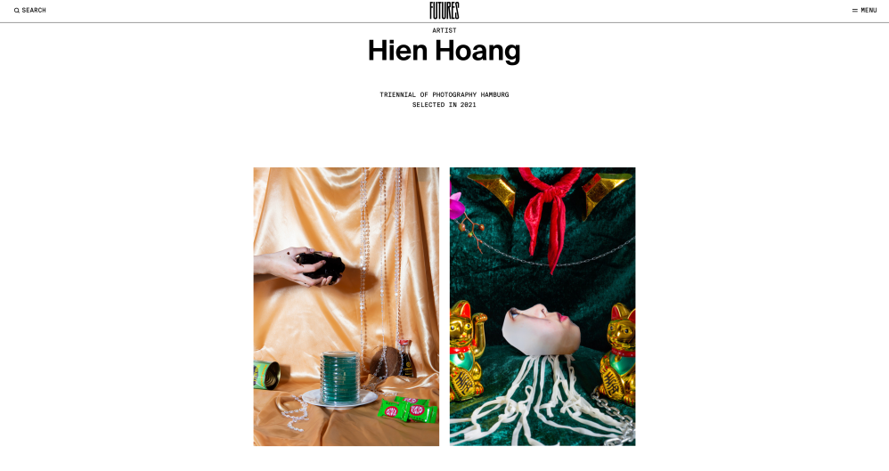 Artist Hien Hoang was nominated as Futures Photography Talent the curator Rasha Salti, a member of the curatorial Team of the 8th Triennial of Photography Hamburg. Her work is now featured on the website of Triennial-Photography and on Futures Photography.
